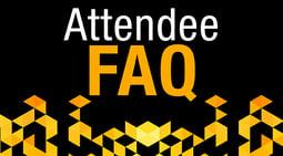 Attendee FAQ