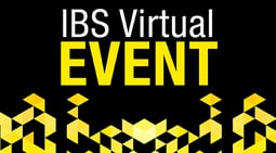 IBS Virtual Event Coming Soon