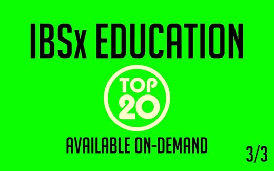 IBSx Education Top 20 Available On-Demand